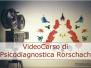 Gennaio 2017 esce il nostro Video Corso on-line su la Psicodiagnostica Rorschach